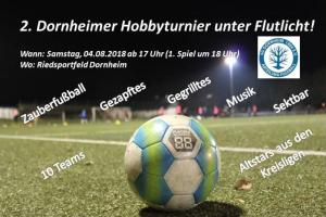 2. Dornheimer Hobbyturnier unter Flutlicht @ Riedsportfeld | Groß-Gerau | Hessen | Deutschland